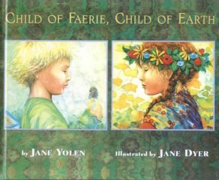 Favourite Children's Books: Child of Faerie, Child of Earth